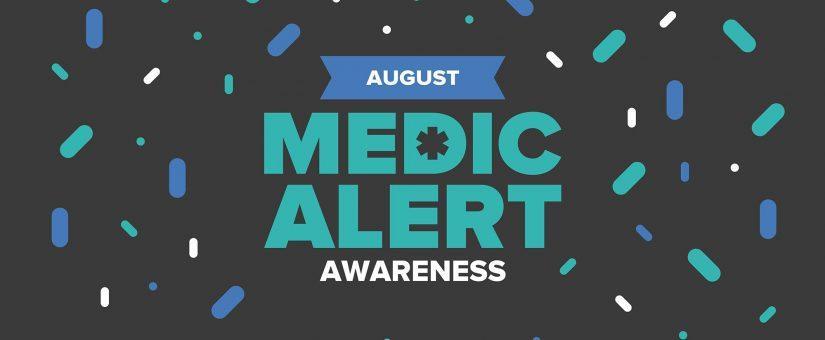 Août est le mois de la sensibilisation MedicAlert